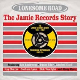 Lonesome Road - The Jamie Records Story - Various Production
