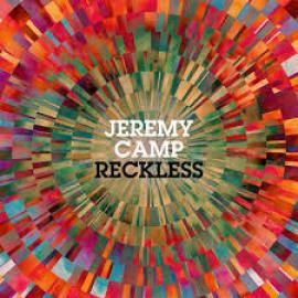 Reckless - Jeremy Camp