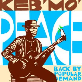 Peace... Back By Popular Demand - Keb Mo