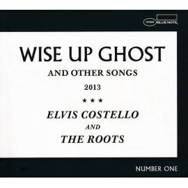 Wise Up Ghost (And Other Songs 2013) - Elvis Costello