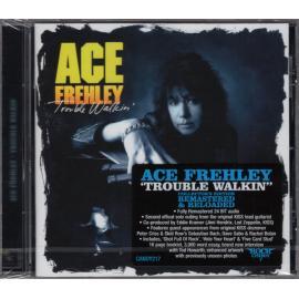 Trouble Walkin' - Ace Frehley