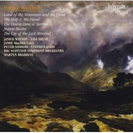 Land Of The Mountain And The Flood / The Ship O' The Fiend / The Dowie Dens O' Yarrow / Jeanie Deans / The Lay Of The Last Minstrel - Hamish MacCunn
