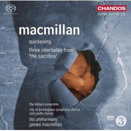 Quickening; Three Interludes from 'The Sacrifice'  - James MacMillan