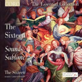 The Sixteen - Sounds Sublime - The Sixteen