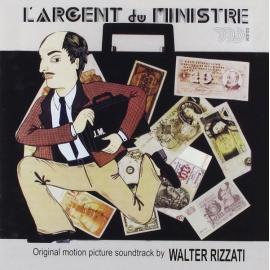 L'Argent Du Ministre (Original Motion Picture Soundtrack) - Walter Rizzati