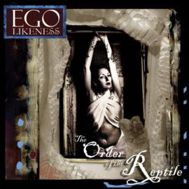 The Order Of The Reptile - Ego Likeness
