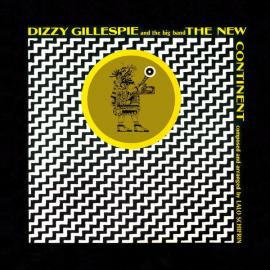 The New Continent - Dizzy Gillespie Big Band