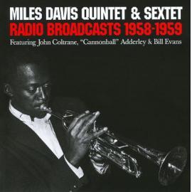 Radio Broadcasts 1958-1959 - The Miles Davis Quintet