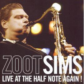 Live At The Half Note Again! - Zoot Sims