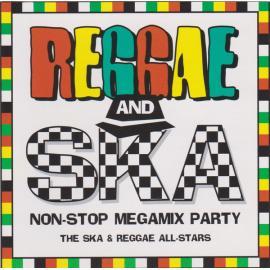 Reggae And Ska Non-Stop Megamix Party - The Ska & Reggae All-Stars