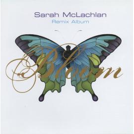Bloom Remix Album - Sarah McLachlan