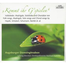 Kommt Ihr G'spielen - Augsburger Domsingknaben