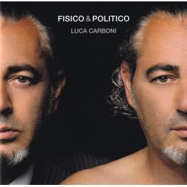Fisico & Politico - Luca Carboni