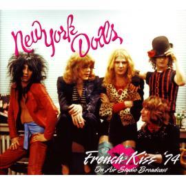 French Kiss '74 (On Air Studio Broadcast) - New York Dolls