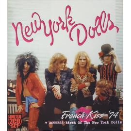 French Kiss '74 + Actress - Birth Of The New York Dolls - New York Dolls