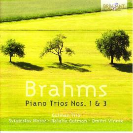 Piano Trios Nos. 1 & 3 - Johannes Brahms
