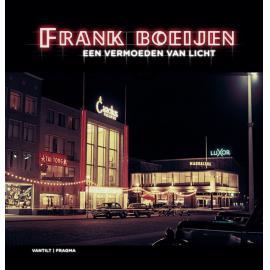 Een Vermoeden Van Licht - Frank Boeijen