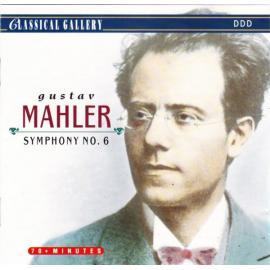 Symphony No. 6 In A Minor - Gustav Mahler