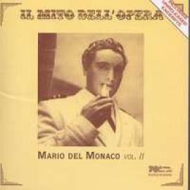 IL MITO DELL'OPERA VOL.2 - MARIO DEL MONACO