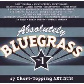 Absolutely Bluegrass Vol. 1 (17 Chart-Topping ARTISTS!) - Various Production