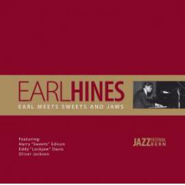 Earl Meets Sweets And Jaws - Earl Hines