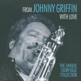 From Johnny Griffin With Love - The Unique Storyville Collection - Johnny Griffin