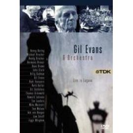 LIVE IN LUGANO - GIL EVANS & HIS ORCHESTR