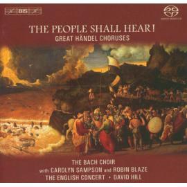 The People Shall Hear! Great Händel Choruses - The Bach Choir
