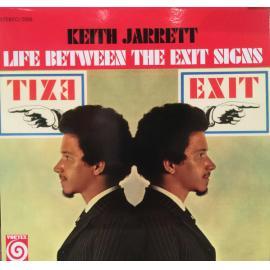 Life Between The Exit Signs - Keith Jarrett