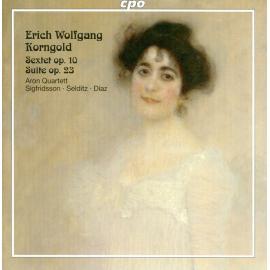Sextet Op. 10 / Suite Op. 23 - Erich Wolfgang Korngold