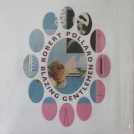 Blazing Gentlemen - Robert Pollard