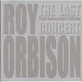 The Last Concert - Roy Orbison