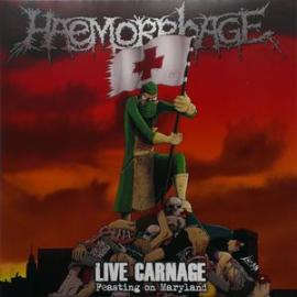 Live Carnage - Feasting On Maryland - Haemorrhage