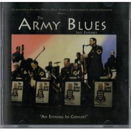 An Evening In Concert - The Army Blues Jazz Ensemble