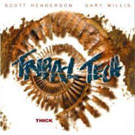 Thick - Tribal Tech