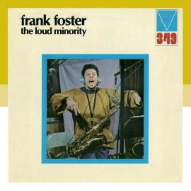 The Loud Minority - Frank Foster