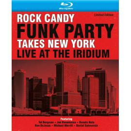 Takes New York Live At The Iridium - Rock Candy Funk Party