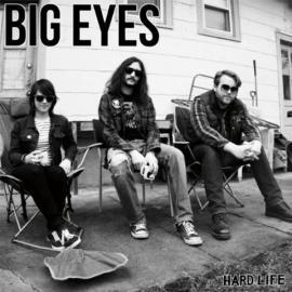 Hard Life - Big Eyes
