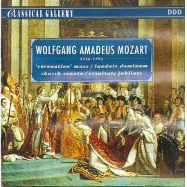 'Coronation' Mass / Laudata Dominum Church Sonate / Exsultate Jubilate - Wolfgang Amadeus Mozart