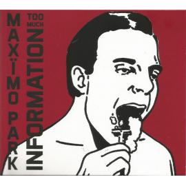 Too Much Information - Maxïmo Park
