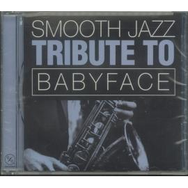 Smooth Jazz Tribute To Babyface - The Smooth Jazz All Stars