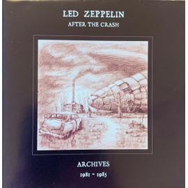After The Crash. Archives 1980-1985 - Led Zeppelin