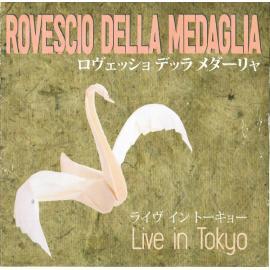 Live In Tokyo - Il Rovescio Della Medaglia