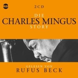 CHARLES MINGUS STORY.. - AUDIOBOOK