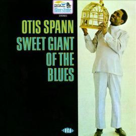 Sweet Giant Of The Blues - Otis Spann
