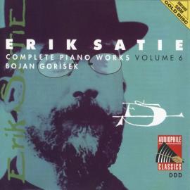 Complete Piano Works Volume 6 - Erik Satie
