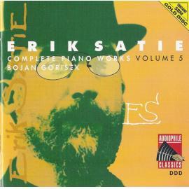 Complete Piano Works Volume 5 - Erik Satie