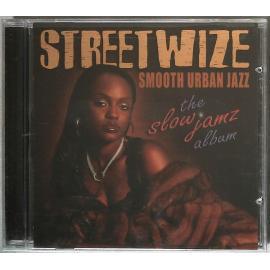 The Slow Jamz Album - Streetwize