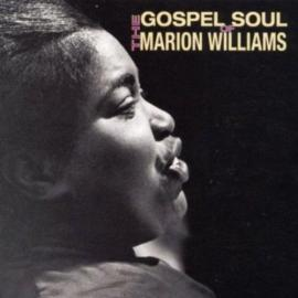 The Gospel Soul Of Marion Williams - Marion Williams