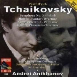 Tchaikovsky: Symphony No. 3 In D Major  - André Anichanov